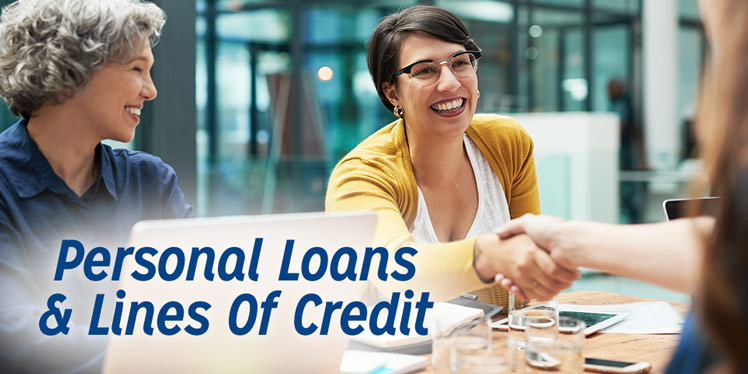 Personal Loans and Lines Of Credit
